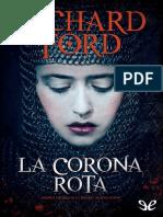 La Corona Rota - Richard Ford
