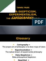 Tamas Paar, Meta-Skepticism_Experimentalism_Cartogra.pptx