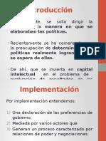 implementacion politicas