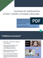 """Aspectos controversos do """"politicamente correto"""""""