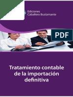 ICB. Tratamiento contable de la importación definitiva. Lima, Ediciones Caballero Bustamante, 2012.