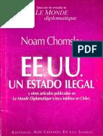 Noam Chomsky (2002) EEUU un estado ilegal y otro artículos punlicados en Le Monde Diplomatique (cinco inéditos en Chile). Santiago. Aún creemos en los sueños.