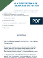 ventajasydesventajasdelosprocesadoresdetextos-111205123035-phpapp01