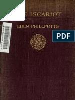 (1912) The Iscariot Eden Phillpotts 1862-1960