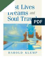 Past Lives, Dreams, And Soul Travel - Klemp, Harold