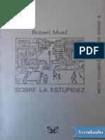 Musil Robert - Sobre La Estupidez