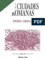 PIERRE GRIMAL - Las ciudades romanas.pdf