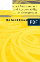 Impact Measurement and Accountability in Emergencies: The good enough guide