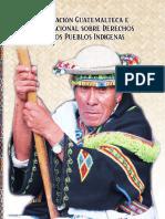 Legislación guatemalteca e internacional sobre derechos indígenas