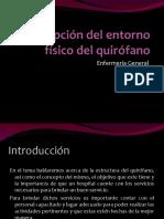 Descripción Del Entorno Físico Del Quirófano