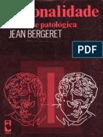 BERGERET (1974) - Personalidade Normal e Patologica