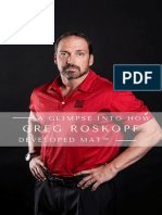 A Glimpse Into How Greg Roskopf Developed MAT