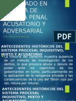ANTECEDENTES DEL SISTEMA DE JUSTICIA PENAL ACUSATORIO ADVERSARIAL