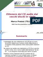 Ld2005 Pratesi CD Audio Da Vinile