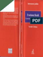 Evaziunea Fiscală. Comentarii Şi Exemple Practice - Neculai Cârlescu, 2012