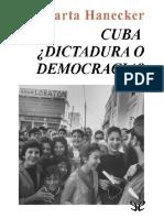 Harnecker Marta. Cuba. Dictadura O Democracia..pdf