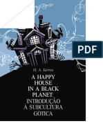 A Happy House in a Black Planet