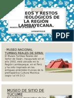 Museos y Restos Arqueológicos de La Región Lambayecana