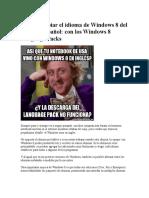 Cómo Cambiar El Idioma de Windows 8 Del Inglés Al Español