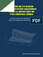 Diseño de un Radar Multifunción Giratorio para la Detección de una Amenaza Aérea