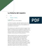 La Historia Del Maestro