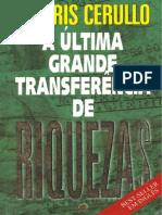 A ultima Grande Transferencia de Riquezas.pdf