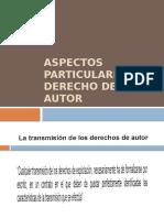 Aspectos particulares del derecho de autor.pptx