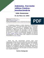 João Amazonas_-_Trotskismo, Corrente Política Contra-Revolucionária (1984) #