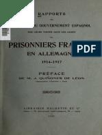 Rapports des Delegues du Gouvernment Espagnol sur leur visites dans les camps de Prisonniers Francais en Allemagne 1914-1917