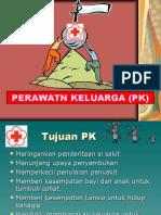 Perawatan Keluarga ( Pk ) Fix