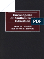 Bruce M. Mitchell Robert E. Salsbury Encyclopedia of Multicultural Education