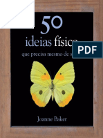 50 Ideias de Física Que Precisa Mesmo de Saber Joanne Baker