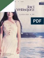 148591791-Jaci-Velazquez-Llegar-a-Ti-pdf.pdf