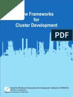 New Frameworks for Cluster Development