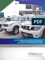 03.Guía Metodológica para la Identificación, Formulación y Evaluación de Proyectos de Infraestructura, Equipamiento y Operación Policial en Costa Rica.pdf