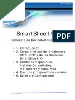 GR SmartSlice IO