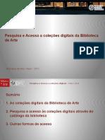 pesquisaacessocolecoesdigitais-131202105517-phpapp01