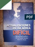 Libro de Actualizaciones en Vía Aérea Difícil. 2012