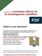 2.1.2 Decisiones Éticos en La Investigación Científica