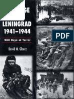 The Siege of Leningrad 1941-1944-900 Days of Terror - Glantz, David M.