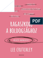 RAGASZKODJ A BOLDOGSÁGHOZ - Lee Crutchley