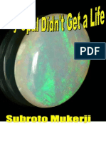 Why Opal Didn't Get a Life