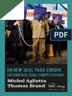 New Deal Para Europa- Crecimiento, Euro, Competitividad- Michel Aglietta, Thomas Brand