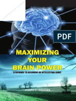 Maximizing Your Brain...a pathway to becoming an intellectual giant