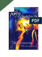 J.W. Rochester - Trilogia 3 - Do Reino das Sombras.pdf