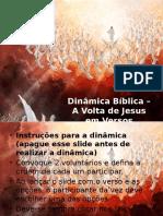Dinâmica Bíblica - A Volta de Jesus