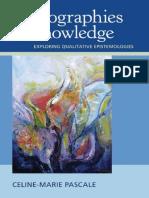 Celine-Marie Pascale-Cartographies of Knowledge_ Exploring Qualitative Epistemologies-SAGE Publications (2010)
