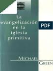 la evangelizacion en la iglesia primitiva michael-green.pdf
