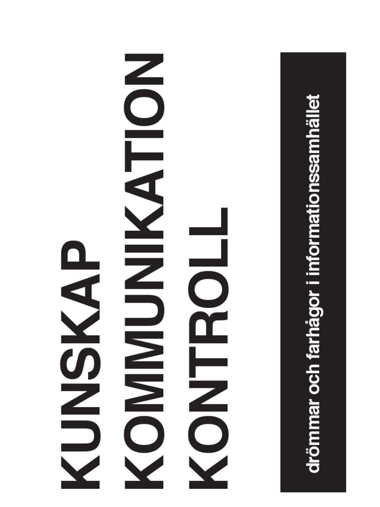 kunskap kommunikation kontroll drmmar och farhgor i informationssamhllet - Ikea Essensmen