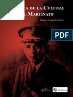 Politica de La Cultura Del Martinato